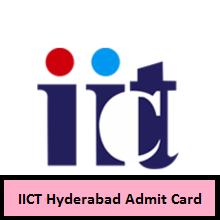 IICT Hyderabad Admit Card