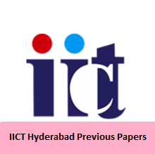 IICT Hyderabad Previous Papers