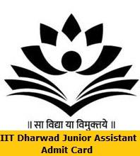 IIT Dharwad Junior Assistant Admit Card
