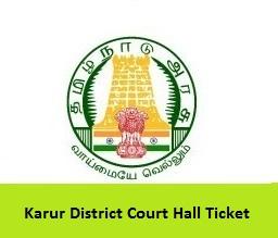 Karur District Court Hall Ticket
