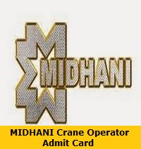 MIDHANI Crane Operator Admit Card