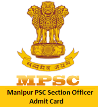 Manipur PSC Section Officer Admit Card