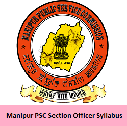 Manipur PSC Section Officer Syllabus