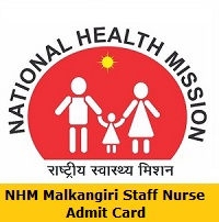 NHM Malkangiri Staff Nurse Admit Card