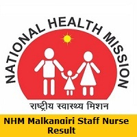NHM Malkangiri Staff Nurse Result