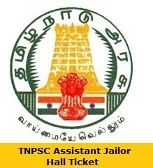 TNPSC Assistant Jailor Hall Ticket