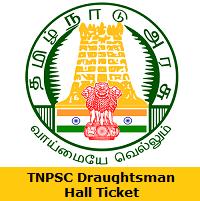 TNPSC Draughtsman Hall Ticket