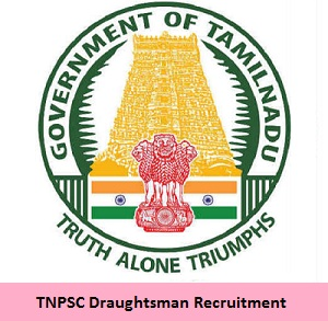 TNPSC Draughtsman Recruitment