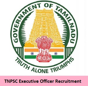 TNPSC Executive Officer Recruitment