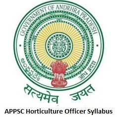 APPSC Horticulture Officer Syllabus