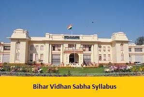 Bihar Vidhan Sabha Syllabus
