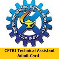 CFTRI Technical Assistant Admit Card