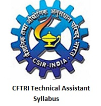 CFTRI Technical Assistant Syllabus