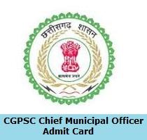 CGPSC Chief Municipal Officer Admit Card