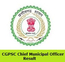 CGPSC Chief Municipal Officer Result