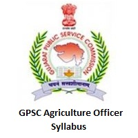GPSC Agriculture Officer Syllabus