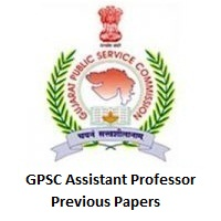 GPSC Assistant Professor Previous Papers