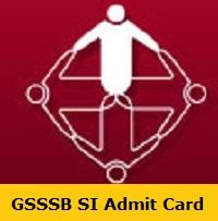 GSSSB SI Admit Card