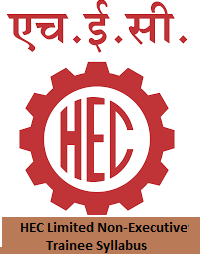 HEC Limited Non-Executive Trainee Syllabus