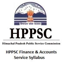 HPPSC Finance & Accounts Service Syllabus
