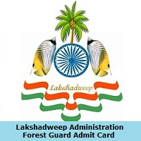 Lakshadweep Administration Forest Guard Admit Card