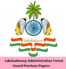 Lakshadweep Administration Forest Guard Previous Papers