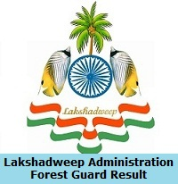 Lakshadweep Administration Forest Guard Result