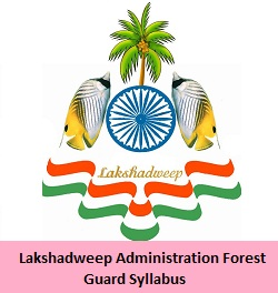 Lakshadweep Administration Forest Guard Syllabus