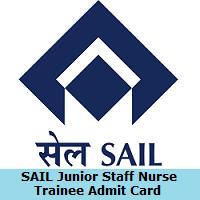 SAIL Junior Staff Nurse Trainee Admit Card