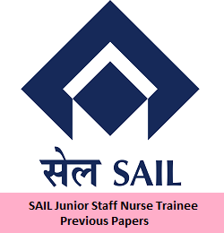 SAIL Junior Staff Nurse Trainee Previous Papers