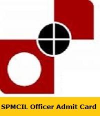 SPMCIL Officer Admit Card