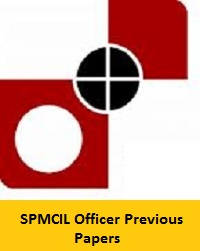 SPMCIL Officer Previous Papers