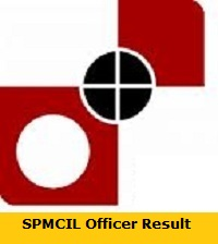 SPMCIL Officer Result
