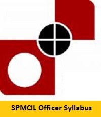 SPMCIL Officer Syllabus