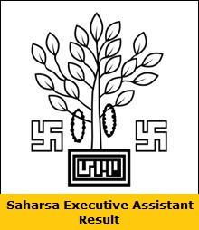 Saharsa Executive Assistant Result