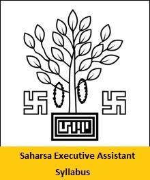 Saharsa Executive Assistant Syllabus