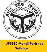 UPSSSC Mandi Parishad Syllabus