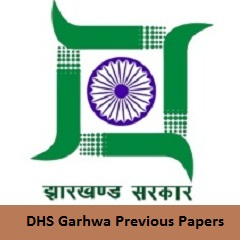 DHS Garhwa Previous Papers