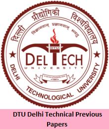 DTU Delhi Technical Previous Papers