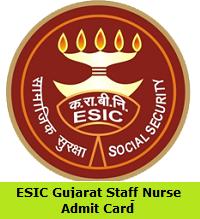 ESIC Gujarat Staff Nurse Admit Card