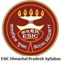 ESIC Himachal Pradesh Syllabus