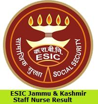 ESIC Jammu & Kashmir Staff Nurse Result