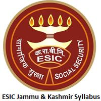 ESIC Jammu & Kashmir Syllabus