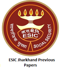 ESIC Jharkhand Previous Papers