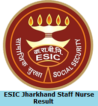 ESIC Jharkhand Staff Nurse Result