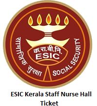 ESIC Kerala Staff Nurse Hall Ticket