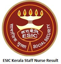 ESIC Kerala Staff Nurse Result