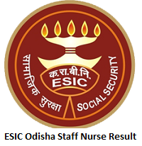 ESIC Odisha Staff Nurse Result