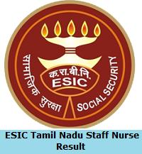 ESIC Tamil Nadu Staff Nurse Result