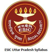 ESIC Uttar Pradesh Syllabus